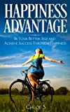 img - for Happiness Advantage: Be Your Better Self and Achieve Success Through Happiness book / textbook / text book