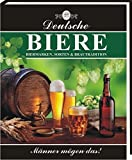 Deutsche Biere: Biermarken, Sorten & Bautradition