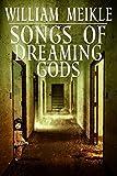 Songs of Dreaming Gods