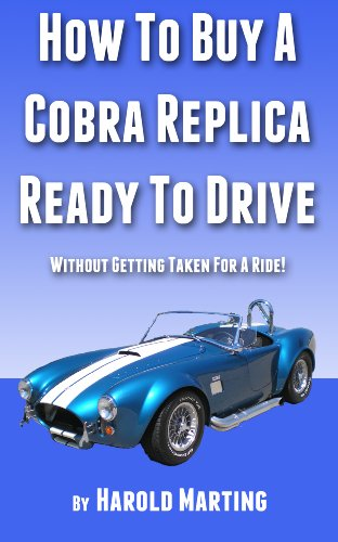 How To Buy A Cobra Replica Ready To Drive ()