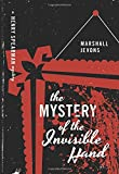 The Mystery of the Invisible Hand: A Henry Spearman Mystery (Henry Spearman Mysteries)