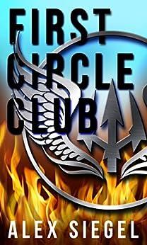 First Circle Club by [Siegel, Alex]