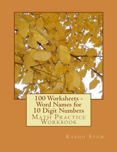 100 Worksheets - Word Names for 10 Digit Numbers: Math Practice Workbook (100 Days Math Number Name Series) (Volume 9) pdf