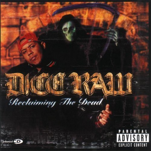 2000 Dice - Reclaiming the Dead by Dice Raw (2000-10-24)