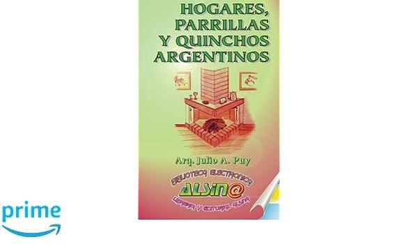 Hogares, Parrillas y Quinchos Argentinos: Amazon.es: Arq ...