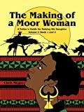 The Making of A Moor Woman, Chris Mcgee, 1452071012