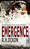 Emergence: Something Evil Has Awoken