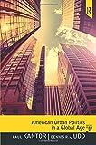 American Urban Politics in a Global Age 7th Edition