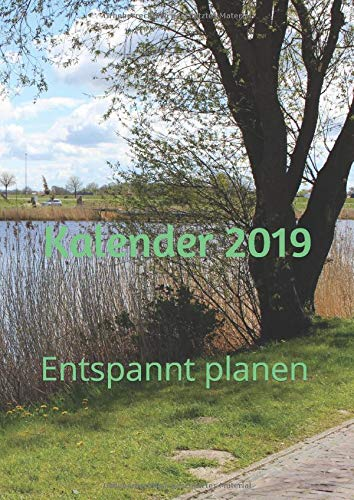 Kalender 2019: Entspannt planen (German Edition) Karin Bill
