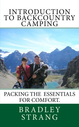 Introduction to Backcountry Camping: (Packing the Essentails for - Camping Essentails