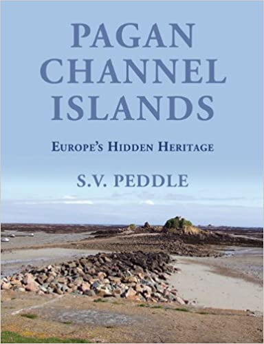 Pagan channel islands europes hidden heritage sv peddle pagan channel islands europes hidden heritage sv peddle 9780709089063 amazon books fandeluxe Image collections