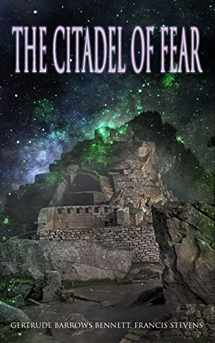 The Citadel of Fear: A Lost World Mystery