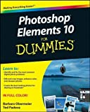 img - for Photoshop Elements 10 For Dummies by Obermeier, Barbara Published by For Dummies 1st (first) edition (2011) Paperback book / textbook / text book