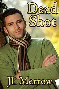 Dead Shot by [Merrow, JL]
