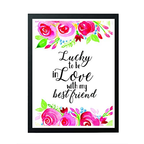 (signatives Lucky To Be Love with My Best Friend - i love you - Valentine decor - Home Decor Print - Office Decor - love quotes - Bedroom)