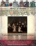 A cyclopedia of costume or dictionary of dress vol 2 part 2 (History of Fashion)