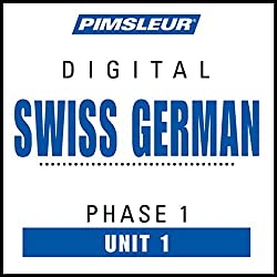 Swiss German Phase 1, Unit 01