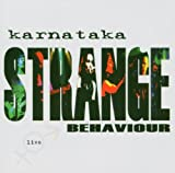 Strange Behaviour Live