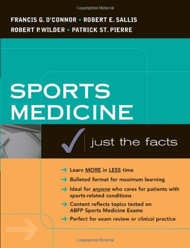 Sports Medicine: Justs the Facts