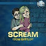 Scream from Gustloff: Klara Tellus, Book 1 | Monica Hall,Frode Hall