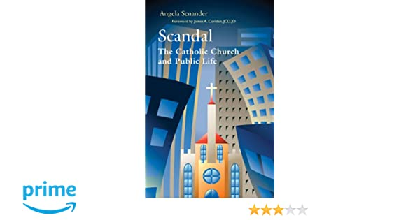 Scandal: The Catholic Church in Public Life