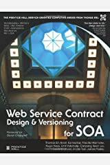 Web Service Contract Design for SOA (Prentice Hall Service-Oriented Computing Series from Thomas Erl) by Thomas Erl (24-Sep-2008) Hardcover Hardcover