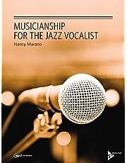 Musicianship for the Jazz Vocalist (Advance Music)
