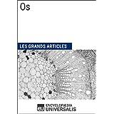 Os: Les Grands Articles d'Universalis