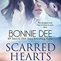 Scarred Hearts Audiobook by Bonnie Dee Narrated by Natasha Soudek