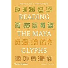 Reading the Maya Glyphs 2e