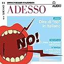 ADESSO audio - Dire di