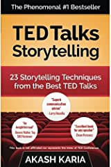 TED Talks Storytelling: 23 Storytelling Techniques from the Best TED Talks Paperback