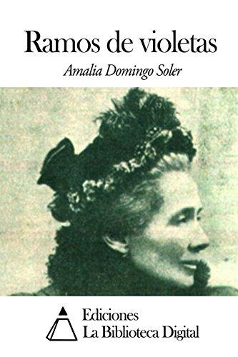 Ramos de violetas (Spanish Edition) [Amalia Domingo Soler] (Tapa Blanda)