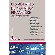 Les agences de notation financière (Cahiers financiers) (French Edition)