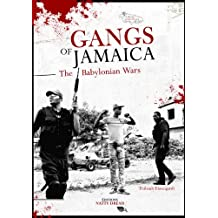 Gangs of Jamaica - The Babylonian Wars. (Jamaica Insula Book 6)