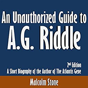 An Unauthorized Guide to A.G. Riddle Audiobook