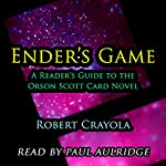 Ender's Game: A Reader's Guide to the Orson Scott Card Novel | Robert Crayola