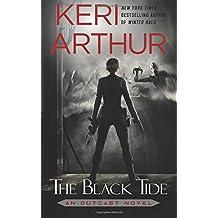 The Black Tide (An Outcast Novel) (Volume 3)