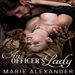 An Officer's Lady | Marie Alexander