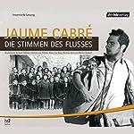 Die Stimmen des Flusses | Jaume Cabré