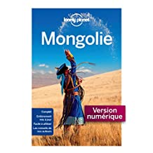 Mongolie 3ed (Guide de voyage) (French Edition)