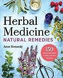 Herbal Medicine Natural Remedies: 150 Herbal