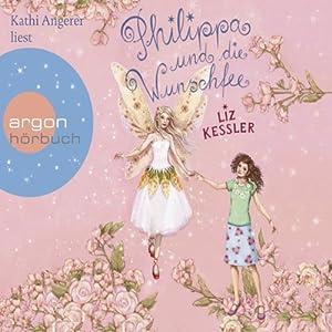 Philippa und die Wunschfee Hörbuch