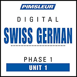 Swiss German Phase 1, Unit 01 Audiobook
