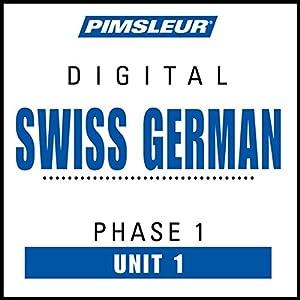 Swiss German Phase 1, Unit 01 Hörbuch