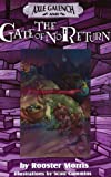Axle Galench and the Gate of No Return (Axle Galench Series)