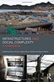img - for Infrastructures and Social Complexity: A Companion (CRESC) book / textbook / text book