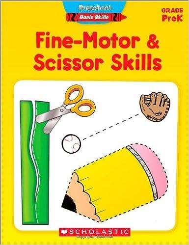 Preschool Basic Skills: Fine-Motor & Scissor Skills: Scholastic Inc ...