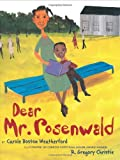 Dear Mr. Rosenwald, Carole Boston Weatherford, 0439495229