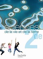 Sciences de la vie et de la terre 2de - Livre de l'élève Grand format - Edition 2010